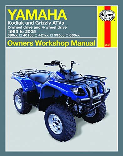 Yamaha Kodiak & Grizzly 2-wheel & 4-wheel drive 386cc, 401cc, 421cc, 595cc & 660cc (93-05) Haynes Repair Manual (Owners' Workshop Manual)