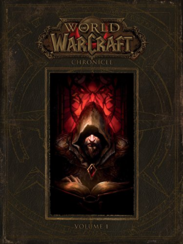 World of Warcraft: Chronicle, Volume 1 (World of Warcraft (Hardcover)) (Top 10 Best Soccer Players In The World)