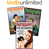 Photography for Beginners: 3 in 1 Masterclass Box Set: Book 1: Photography for Beginners + Book 2: Photography Hacks + Book 3: Photography (Photography ... - Photography Lighting - Photography Hacks)