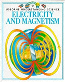 Book Electricity and Magnetism (Usborne Understanding Science) by E. Humberstone (1994-01-01)