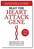 Beat the Heart Attack Gene by Bradley Bale (18-Sep-2013) Hardcover