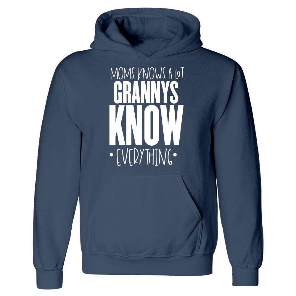 Moms Know A Lot Grannys Know Everything Hoodie