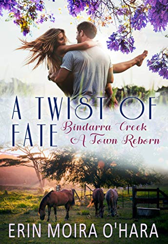 A Twist of Fate by Erin Moira O'Hara