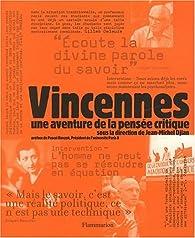 Vincennes : Une aventure de la pensée critique par Jean-Michel Djian
