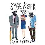 Syge køer | Sam Byers