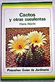 img - for Cactos y otras suculentas book / textbook / text book