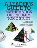 img - for A Leader's Guide to Mathematics Curriculum Topic Study book / textbook / text book
