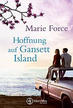 Hoffnung auf Gansett Island (Die McCarthys 3) (German Edition) by [Force, Marie]