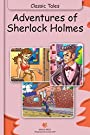 Adventures Of Sherlock Holmes (Fully Illustrated): Classic Tales (Illustrated Classic Tales)