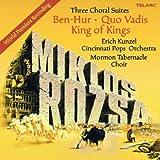 Three Choral Suites Ben-Hur/Q