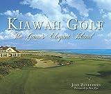 Kiawah Golf: The Game s Elegant Island (Sports)