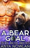 A Bear Goal (Puck Bear Brides Book 3)