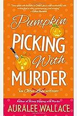 Pumpkin Picking with Murder: An Otter Lake Mystery Mass Market Paperback