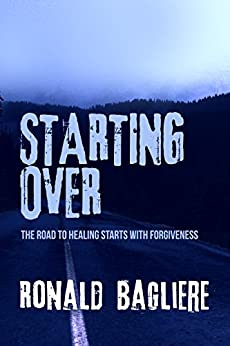 Starting Over by [Bagliere, Ronald]