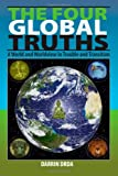 The Four Global Truths, Darrin Drda, 1448676983
