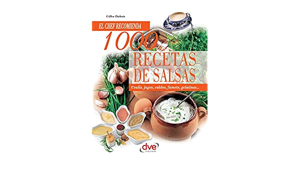 1000 recetas de salsas (Spanish Edition) - Kindle edition by Gilles Dubois. Cookbooks, Food & Wine Kindle eBooks @ Amazon.com.