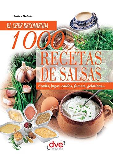 1000 recetas de salsas (Spanish Edition) by [Dubois, Gilles]