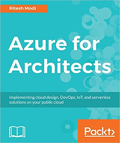 Amazon azure for architects implementing cloud design devops amazon azure for architects implementing cloud design devops iot and serverless solutions on your public cloud ebook ritesh modi kindle store fandeluxe Image collections