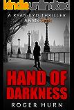Hand of Darkness (Ryan Kidd Thriller series)