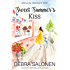Sweet Summer's Kiss (Love at the Chocolate Shop Book 10)