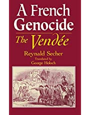A French Genocide: The Vendée