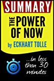 Summary of The Power of Now: A Guide to Spiritual Enlightenment (Eckhart Tolle)