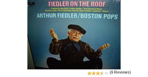 Arthur Fiedler/Boston Pops/Fiddler On The Roof   Amazon.com Music