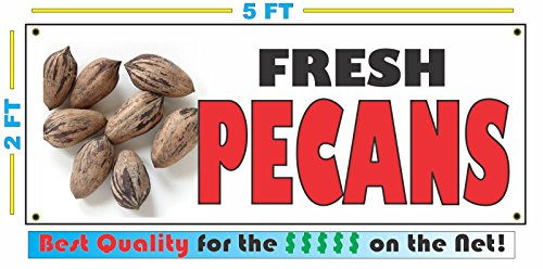 (FRESH PECANS All Weather Full Color Banner Sign)