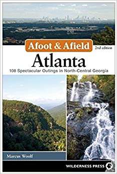 'UPD' Afoot And Afield: Atlanta: 108 Spectacular Outings In North-Central Georgia. Delayed yield SERVICE journey Producto