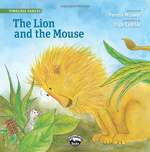 The Lion and the Mouse (Timeless Fables)