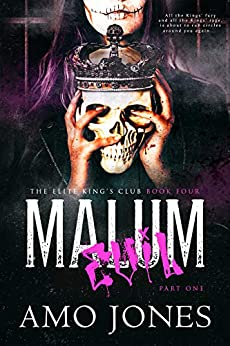 Malum: Part 1 (The Elite Kings' Club Book 4) by [Jones, Amo]