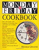 The Monday to Friday Cookbook, Michele Urvater and Simms Taback, 1563057484