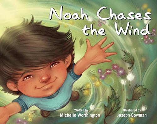 Noah Chases the Wind (Redleaf Lane - Early Experiences)
