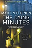 The Dying Minutes, Martin O'Brien, 1848090617