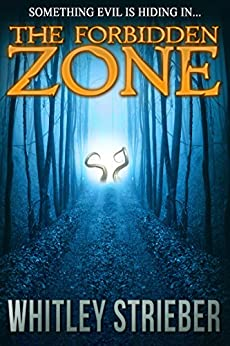 The Forbidden Zone by [Strieber, Whitley]