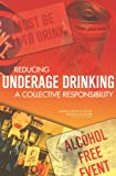 img - for Reducing Underage Drinking: A Collective Responsibility book / textbook / text book
