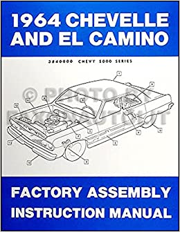 1964 chevelle wiring diagram 1964 chevelle   el camino reprint factory assembly manual 1964 chevelle dash wiring diagram 1964 chevelle   el camino reprint
