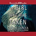 The Girl Who Was Taken Audiobook by Charlie Donlea Narrated by Nina Alvamar