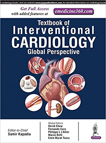 Buy Textbook of Interventional Cardiology: A Global Perspective Book