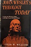 img - for John Wesley's Theology Today book / textbook / text book