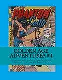 Golden Age Adventures #4, Richard Buchko, 1490323368