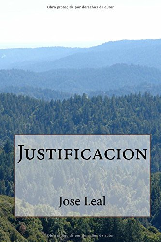 Descargar Libro Justificacion: Volume 4 Jose Leal