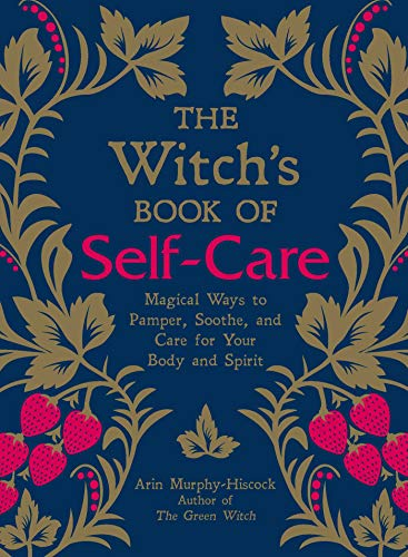Book : The Witchs Book Of Self-care Magical Ways To Pamper,.