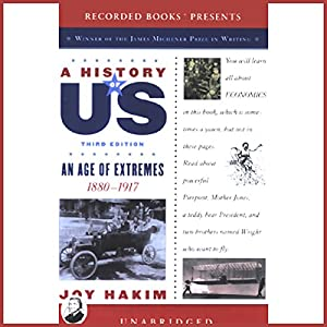 An Age of Extremes, 1880-1917, A History of US, Book 8 Audiobook