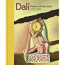Dali: Poetics of the Small, 1929-1936