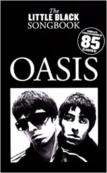 Book OASIS - THE LITTLE BLACK SONGBOOK by Oasis (2010-02-01)