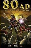 80AD - The Jewel of Asgard (Book 1): Volume 1 by Aiki Flinthart (2016-04-23)