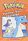 The Four-Star Challenge (Pokémon Classic Chapter Book #3)