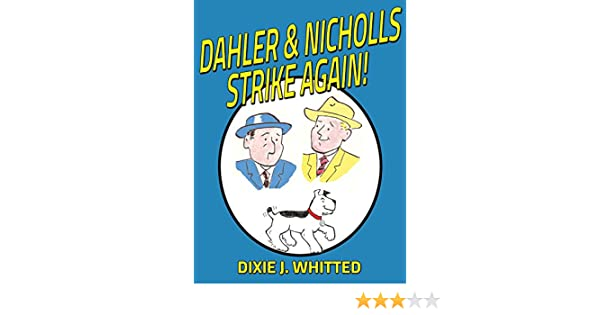 Dahler and Nicholls Strike Again!