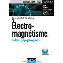 Électromagnétisme: Ondes et Propagation Guidée